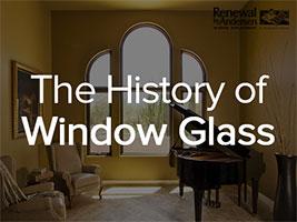 The History of Window Glass